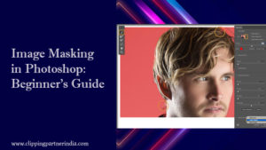 Image Masking in Photoshop Beginners Guide