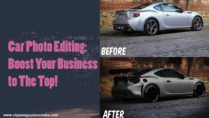 Car Photo Editing Boost Your Business to The Top